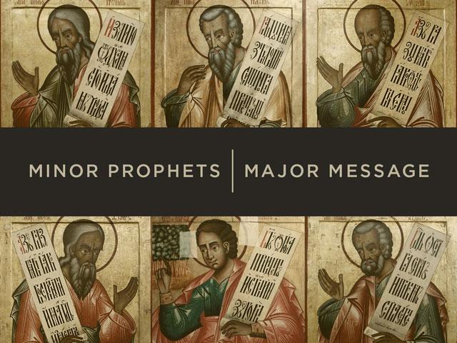 Minor-Prophets-Major-Message-series